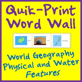 Geography Land and Water Features Printable Word Wall - 26 WORDS