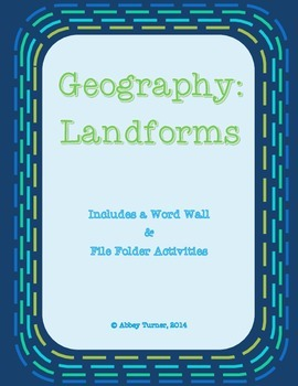 Geography Landform File Folder Activities plus Word Wall!