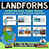 Geography | Landforms Powerpoint | Interactive Slideshow
