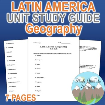 Latin America Unit Study Guide (Geography)