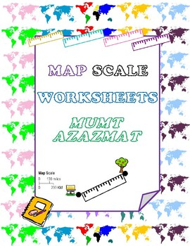 Geography: Map Scale Worksheets: by mzat | Teachers Pay Teachers
