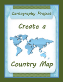 Geography Map Skills Cartography Project:  Create a Country Map