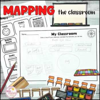 Mapping Skills: Map of My Classroom, record features with positional language