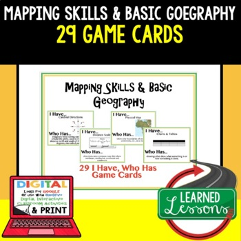 Geography Mapping Skills & Basics 29 I Have Who Has Game Cards