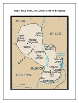 Geography Maps, Flag, Assessment on Paraguay - Map Skills and Data Analysis
