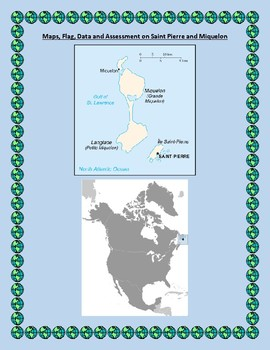Saint Pierre Miquelon Geography Maps, Flag, Assessment - Data Analysis