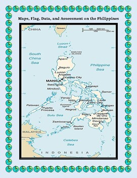 Geography Maps, Flag, Assessment on the Philippines  - Map Skills Data Analysis