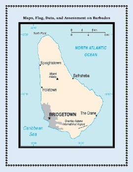 Geography Maps, Flag, Data, Assessment on Barbados  - Map Skills Data Analysis