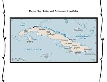 Cuba Geography Maps, Flag, Data, Assessment - Map Skills and Data Analysis