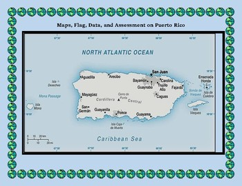 Puerto Rico Geography Maps, Flag, Data, Assessment - Map Skills Data Analysis