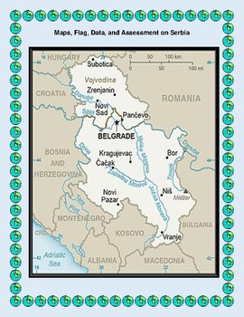 Serbia Geography Maps, Flag, Data, Assessment - Map Skills Data Analysis