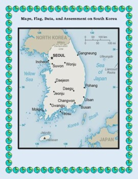 South Korea Geography Maps, Flag, Data, Assessment - Map Skills Data Analysis