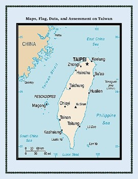 Taiwan Geography Maps, Flag, Data, Assessment - Map Skills Data Analysis