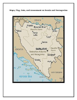 Geography Maps, Flag, and Assessment on Bosnia and Herzegovina - Data Analysis
