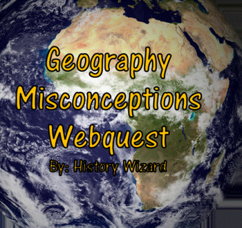 Geography Misconceptions Webquest