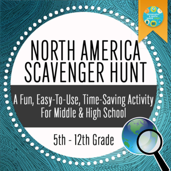Geography: North America Scavenger Hunt  - Introductory Activity