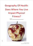 Geography Of Health: Does Where You Live Impact Physical Fitness?