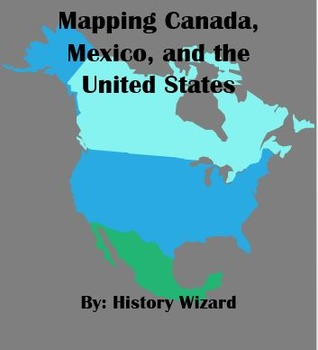 geography packet mapping canada mexico and the united states