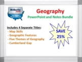 Geography PowerPoint and Notes Bundle