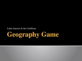 Geography Powerpoint Game - Latin America & the Caribbean