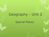 Geography Powerpoint Special Places_Aligns with Australian Curriculum