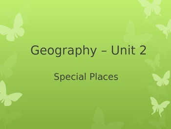 Geography Powerpoint Special Places_Aligns with Australian
