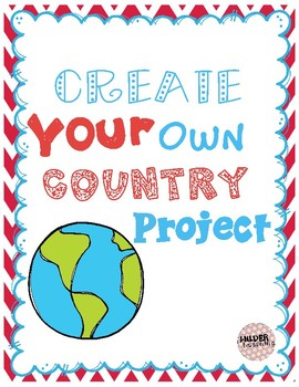 Geography Project-Create Your Own Country