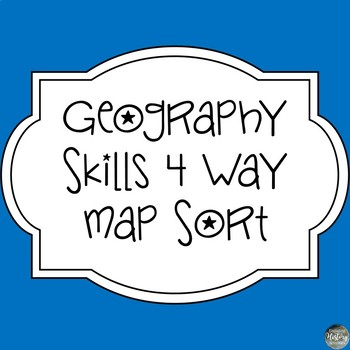 Mapping Skills 4 Way Map Sort