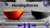 Geography Skills:  Hemispheres Interactive Digital Lesson