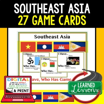 Geography Southeast Asia 27 I Have Who Has Game Cards