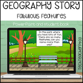 Geography Story Fabulous Features Illustrated Slides and Workbook HASS
