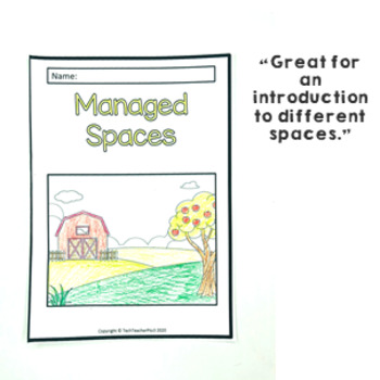Geography Story Managed Spaces Illustrated Slides and Worksheets