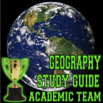 Geography Study Guide for Academic Team