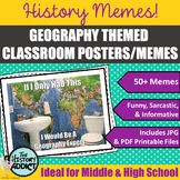 Geography Themed Classroom Poster Set (Memes)