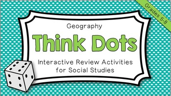 Geography Think Dots -- Review Activities for Social Studies