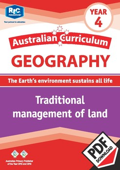 Australian Curriculum Geography: Traditional management of land – Year 4