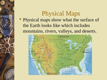 Geography: Types of Maps PowerPoint Physical/ Political and others