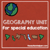 Geography Unit for Special Education