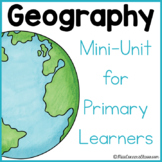 Geography Unit for Primary Learners