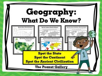 Geography: What Do We Know? (States, Continents & Ancient