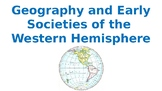 Geography and Early Societies of the Western Hemisphere Vo