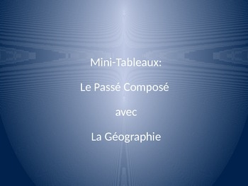 Geography : mini-white board game with geo. and passé composé