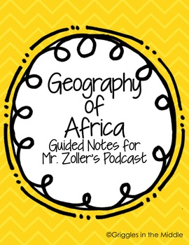 Geography of Africa Guided Notes
