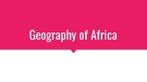 Geography of Africa Power Point