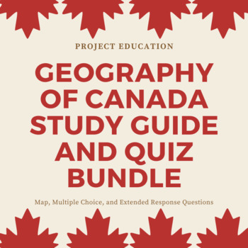 Geography of Canada Quiz and Study Guide Bundle