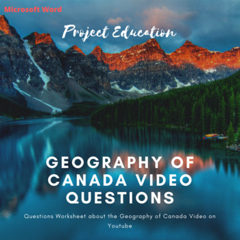 Geography of Canada Video Questions - Microsoft Word