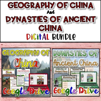 Geography of China & Dynasties of Ancient China {Digital}