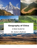 Geography of China Notes (Mr. Zoller's Podcast)