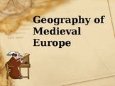 Geography of Medieval Europe PPT