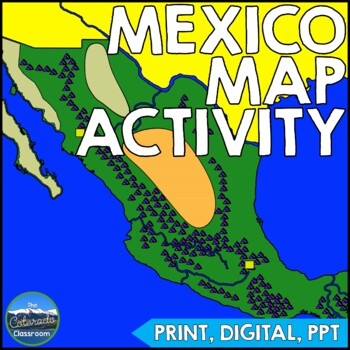 Geography Of Mexico Map Activity By The Colorado Classroom Tpt